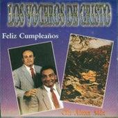 Play & Download Feliz Cumpleaños by Los Voceros de Cristo | Napster