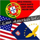 Play & Download Luso Americas, Vol. 2 by Various Artists | Napster