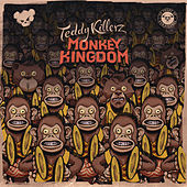 Monkey Kingdom by Teddy Killerz