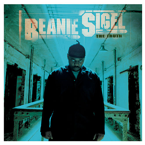 The Truth by Beanie Sigel