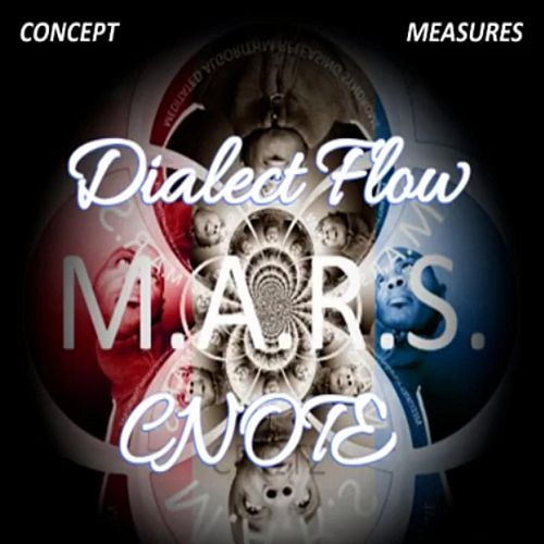 Play & Download Dialect Flow (Concept Measures: M.A.R.S.) by CNOTE | Napster