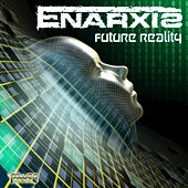 Play & Download Future Reality by Enarxis | Napster
