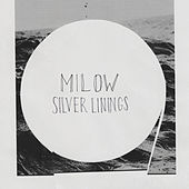 Play & Download Silver Linings by Milow | Napster