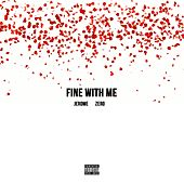 Play & Download Fine With Me (feat. Zero) by Jerome | Napster