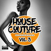 Play & Download House Couture, Vol. 3 by Various Artists | Napster