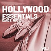 Play & Download Hollywood Essentials Dance Music, Vol. 1 by Various Artists | Napster