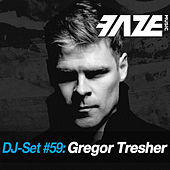 Faze DJ Set #59: Gregor Tresher by Various Artists