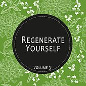 Regenerate Yourself, Vol. 03 by Various Artists