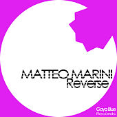 Play & Download Reverse by Matteo Marini | Napster