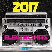 Play & Download 2017 Electro Hits, Vol. 1 by Various Artists | Napster