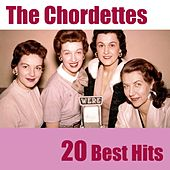 20 Best Hits by The Chordettes