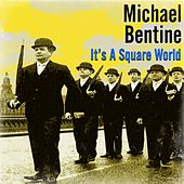 Play & Download It's A Square World! by Michael Bentine | Napster