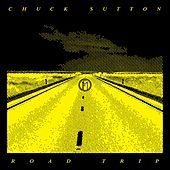 Play & Download Road Trip by Chuck Sutton   Napster