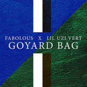 Play & Download Goyard Bag by Fabolous | Napster