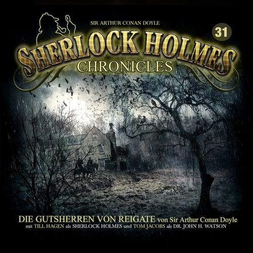 Folge 31: Die Gutsherren von Reigate von Sherlock Holmes Chronicles