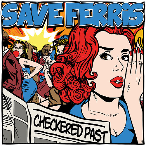 Checkered Past by Save Ferris