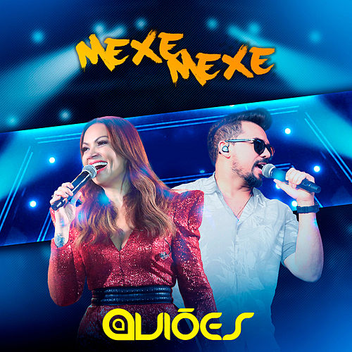 Mexe Mexe (Ao Vivo) by Aviões Do Forró