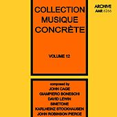 Collection Musique Concrète Volume 12 von Various Artists