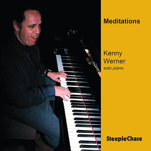 Play & Download Meditations by Kenny Werner | Napster