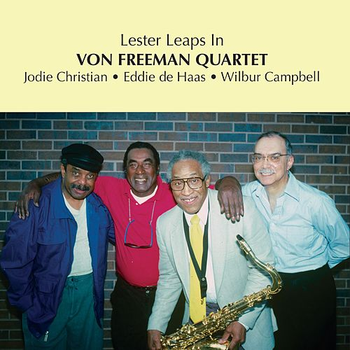 Lester Leaps In by Von Freeman