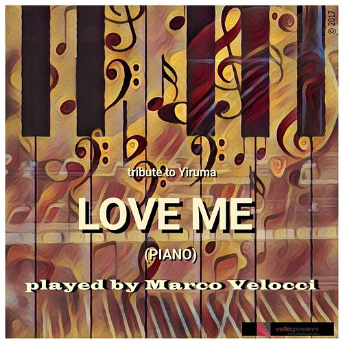 Play & Download Love Me by Marco Velocci | Napster