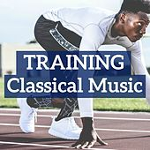 Play & Download Training Classical Music by Various Artists | Napster
