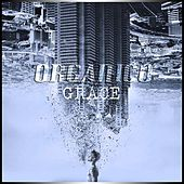 Play & Download Organico by Grace | Napster