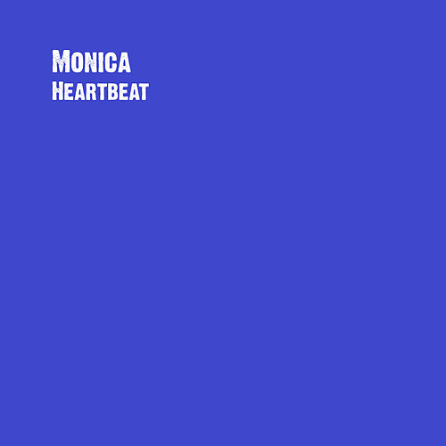 Play & Download Heartbeat by Monica | Napster