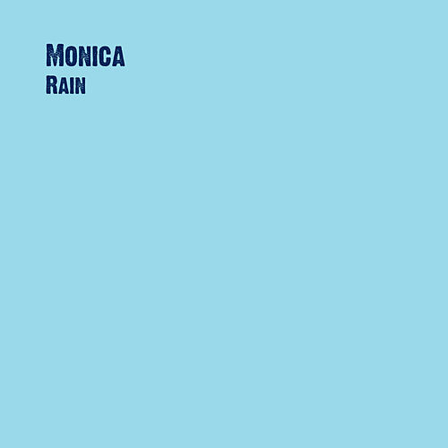 Play & Download Rain by Monica | Napster
