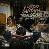 Play & Download Plugged In by Fredo Santana | Napster