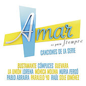 Play & Download Amar Es para Siempre by Various Artists | Napster