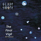 The Final Vigil (2017 Remaster) by Glade Swope