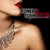 Rich & Glorious - Finest House Music by Various Artists
