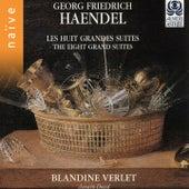 Handel: 8 Great Suites by Blandine Verlet