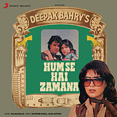 Play & Download Hum Se Hai Zamana (Original Motion Picture Soundtrack) by Various Artists | Napster