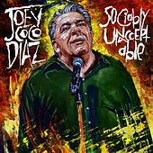 Play & Download Sociably Unacceptable by Joey Coco Diaz | Napster