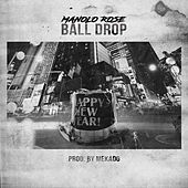 Play & Download Ball Drop by Manolo Rose | Napster