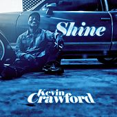 Play & Download Shine by Kevin Crawford | Napster