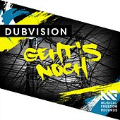 Geht's Noch by DubVision
