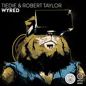 Play & Download Wyred - Single by Robert Taylor | Napster
