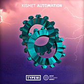 Play & Download Automation - Single by Kismet | Napster
