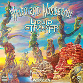 Play & Download Weird & Wonderful by Liquid Stranger | Napster