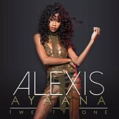 Play & Download Twenty One by Alexis Ayaana | Napster