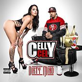 Play & Download Dirty Mind by Celly Cel | Napster
