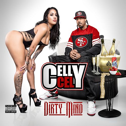 Dirty Mind by Celly Cel