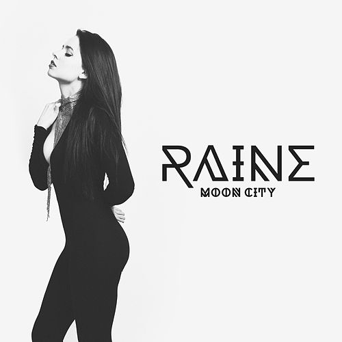 Play & Download Moon City by Raine   Napster