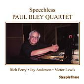 Speechless by Paul Bley