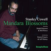 Mandara Blossoms by Stanley Cowell
