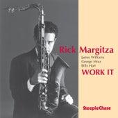 Work It by Rick Margitza