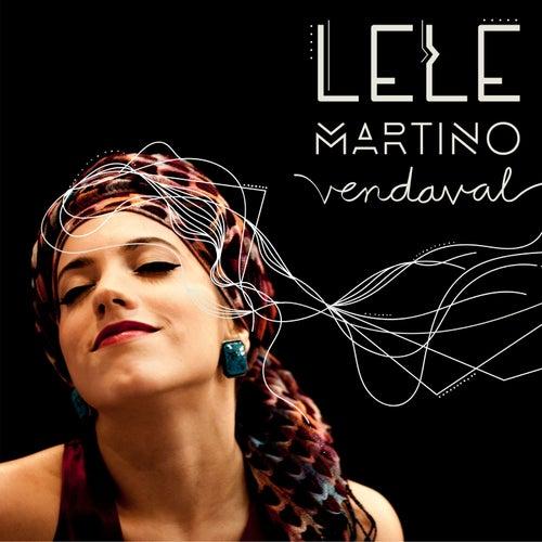Vendaval de Lele Martino